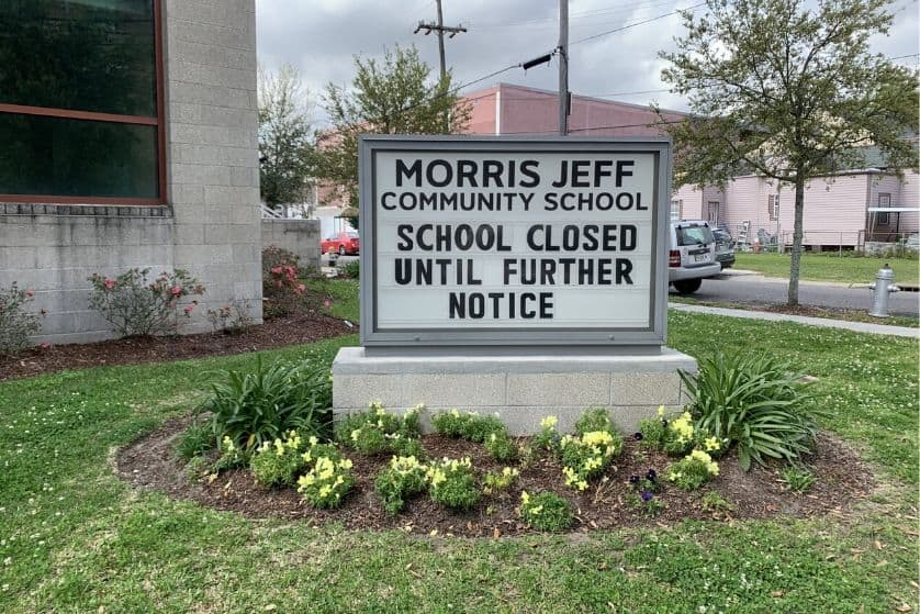 Sign outside of Morris Jeff Community Schools that say closed until further notice